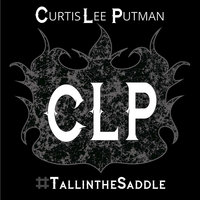 #Tallinthesaddle (When I Ride) - Single — Curtis Lee Putman