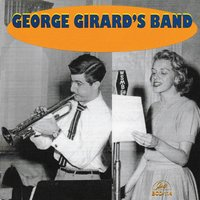 George Girard's Band — George Girard