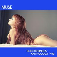 Muse: Electronica Anthology, Vol. 8 — сборник