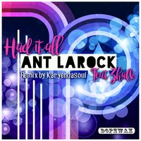 Had It All — Zhao, Ant LaRock