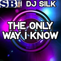 The Only Way I Know - A Tribute to Jason Aldean with Luke Bryan and Eric Church — Dj Silk