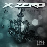 Blue Shift EP — X-Zero