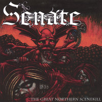 The Great Northern Scenekill — Senate
