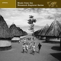 Explorer Series Africa: Music From The Nonesuch Explorer Series — сборник
