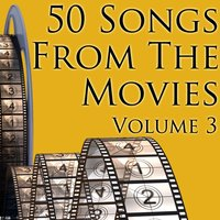 50 Songs From The Movies Volume 3 — Union of Sound