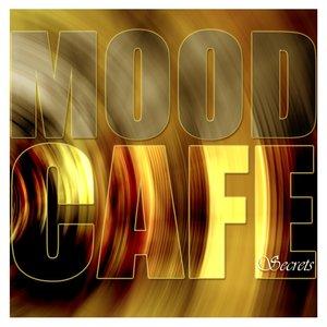 Mood Cafe - Secrets