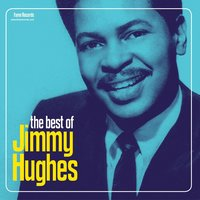 The Best of Jimmy Hughes — Jimmy Hughes