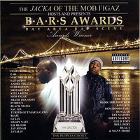 The Jacka of The Mob Figaz Hosts and Presents: B.A.R.S. Awards — The Jacka