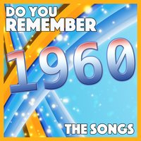 Do You Remember 1960 - The Songs — сборник
