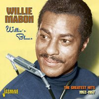 Willie's Blues - The Greatest Hits 1952 - 1957 — Willie Mabon