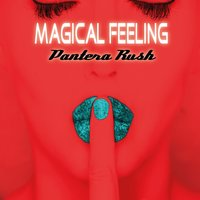 Magical Feeling — Pantera Rush