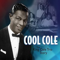 Cool Cole — Nat King Cole