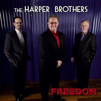 Freedom — The Harper Brothers