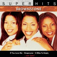 Brownstone: Super Hits — Brownstone