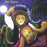 Tonight The Lion Dances — The Tokens
