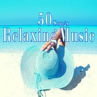 50 Songs Relaxing Music — сборник