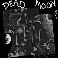 Strange Pray Tell — Dead Moon