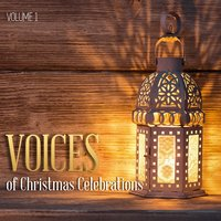 Voices of Christmas Celebrations, Vol. 1 — сборник