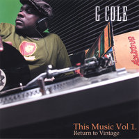 This Music Vol 1. Return to vintage — G Cole