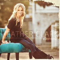 Overcome — Heather Clark