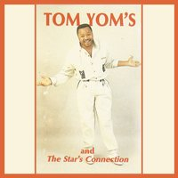 Pona Pona — Tom Yom's, The Star's Connection, Tom Yom's, The Star's Connection