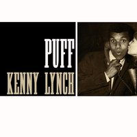 Puff — Kenny Lynch