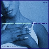 The Blues — Margie Anderson