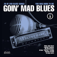Goin' Mad Blues Vol. 3 — Sampler