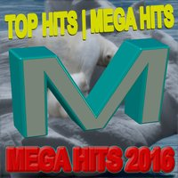 MegaHits 2016 - Best Of — сборник