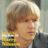 Without You: The Best Of Harry Nilsson — Harry Nilsson