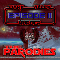 Episode 2: The Parodies — Dark Alley Murder