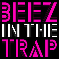 Beez in the Trap - Single — Hit Masters