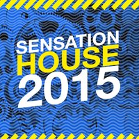 Sensation House 2015 — Essential House 2015