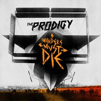 Invaders Must Die — The Prodigy