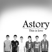 This Is Love — Astory