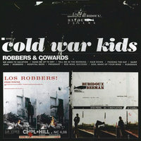 Robbers & Cowards — Cold War Kids
