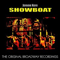 Show Boat, The Original Broadway Recordings — сборник