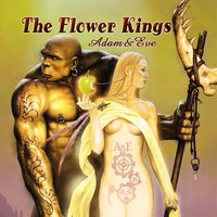 Adam + Eve — The Flower Kings