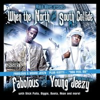 When The North and South Collide Part 2 — Jeezy & Fabolous