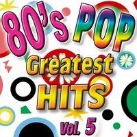 80'S Pop Greatest Hits Vol.5 — The Eight Group