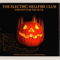 Empathy for the Devil — The Electric Hellfire Club