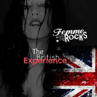 The British Experience — Femme Rocks