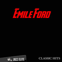 Classic Hits By Emile Ford — Emile Ford