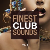 Finest Club Sounds, Vol. 1 — сборник