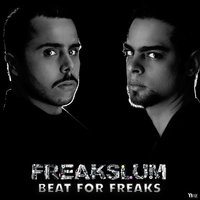 Beat for Freaks — Freakslum