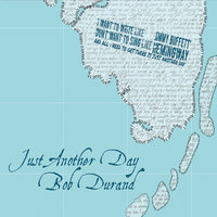 Just Another Day — Bob Durand