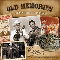 Old Memories: The Songs of Bill Monroe — Del McCoury Band