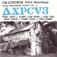 Jim Dickinson Field Recordings Delta Experimental Project vol. 3 — сборник
