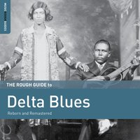 Rough Guide to Delta Blues — сборник