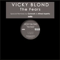 The Fears — VICKY BLOND